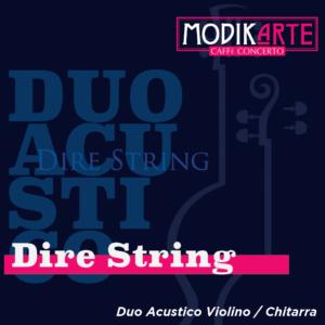 Dire String - Ore 20:30