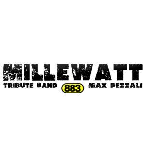 Millewatt – Tribute band 883 e Max Pezzali- Ore 20:30