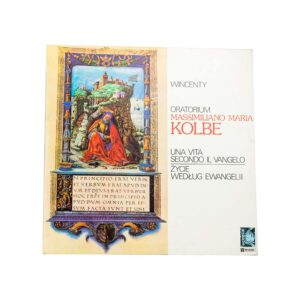Kolbe - Una vita secondo il vangelo